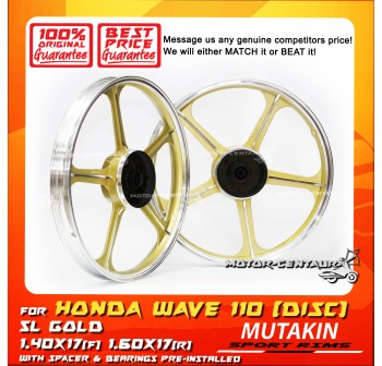 MUTAKIN SPORT RIMS W/BEARINGS 5L 1.40X17 (F) 1.60X17(R) WAVE110 GOLD